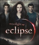 The Twilight Saga - ECLIPSE - Il Backstage del film