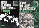Storia del Cinema di Fantascienza - 2 Volumi: Vol. 1 (1898-1959) + Vol. 2 (1960-1976)