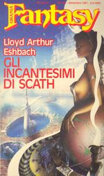Gli Incantesimi di Scath -- Urania Fantasy n. 40