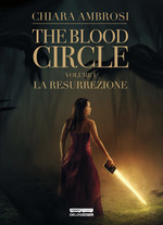 The Blood Circle - La Resurrezione