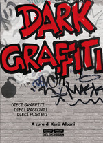 Dark Graffiti