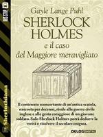 Sherlock Holmes e il caso del Maggiore meravigliato