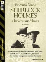 Sherlock Holmes e la Grande Madre