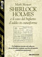 Sherlock Holmes e il caso del biglietto d'addio in cuneiforme