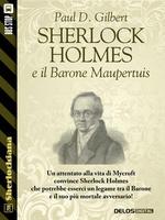Sherlock Holmes e il Barone Maupertuis