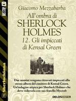 All'ombra di Sherlock Holmes - 12. Gli impiccati di Kensal Green