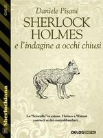 Sherlock Holmes e l'indagine a occhi chiusi