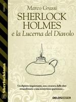 Sherlock Holmes e la Lucerna del Diavolo
