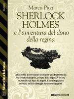 Sherlock Holmes e l'avventura del dono della regina