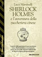 Sherlock Holmes e l'avventura della zuccheriera cinese