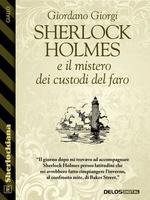 Sherlock Holmes e il mistero dei custodi del faro
