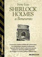 Sherlock Holmes a Benevento