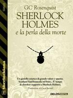Sherlock Holmes e la perla della morte