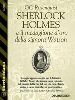 Sherlock Holmes e il medaglione d'oro della signora Watson