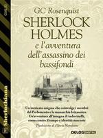 Sherlock Holmes e l'avventura dell'assassino dei bassifondi
