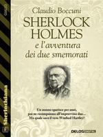 Sherlock Holmes e l'avventura dei due smemorati