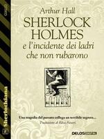 Sherlock Holmes e l'incidente dei ladri che non rubarono