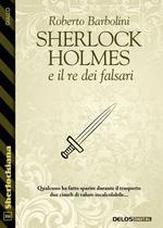 Sherlock Holmes e il re dei falsari