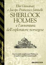 Sherlock Holmes e l'avventura dell'esploratore norvegese
