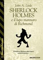 Sherlock Holmes e il lupo mannaro di Richmond
