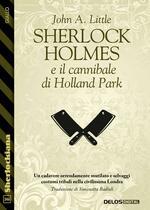 Sherlock Holmes e il cannibale di Holland Park