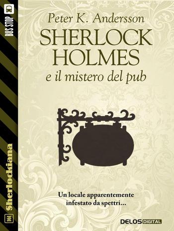 Sherlock Holmes e il mistero del pub