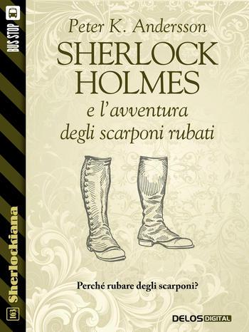 Sherlock Holmes e l'avventura degli scarponi rubati