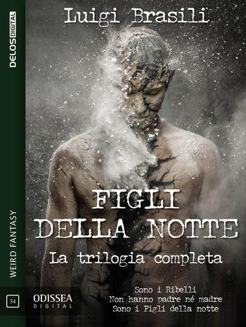 Figli della notte - La trilogia completa (copertina)