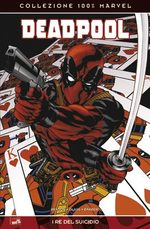 Deadpool. I re del suicidio