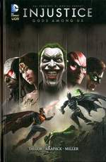 Injustice. Gods among us. Volume 1