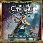 Call of Cthulhu LCG : For the Greater Good