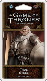 A Game of Thrones: The Card Game Second Edition : True Steel