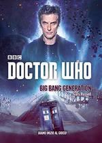 Doctor Who. Big Bang Generation