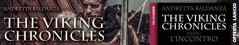The Viking Chronicles Lancio